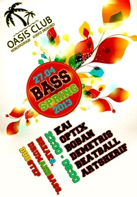 27.04 BASS SPRING @ OASIS CLUB