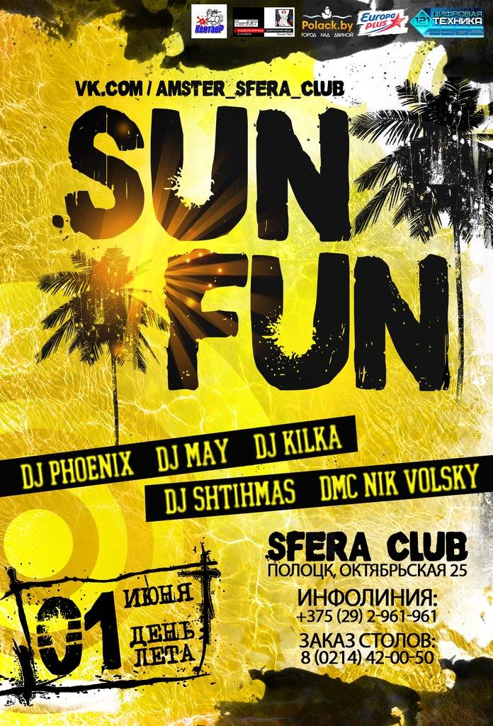 """01.06.2013 """"SUN FUN"""" @ SFERA Club"""