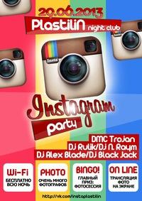 Вечеринка Instagram 29 июня в PLASTiliNe
