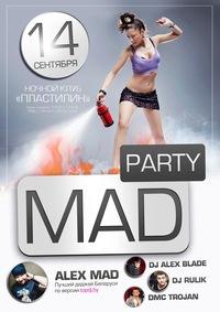 """Mad party!"" в PLASTiliNe 14 сентября"